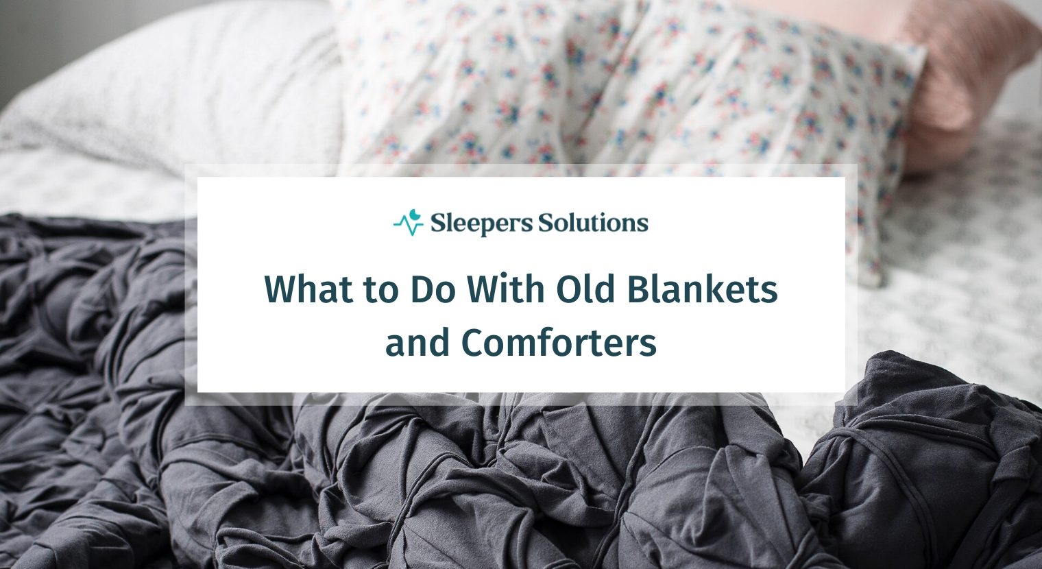 What to Do With Old Blankets and Comforters