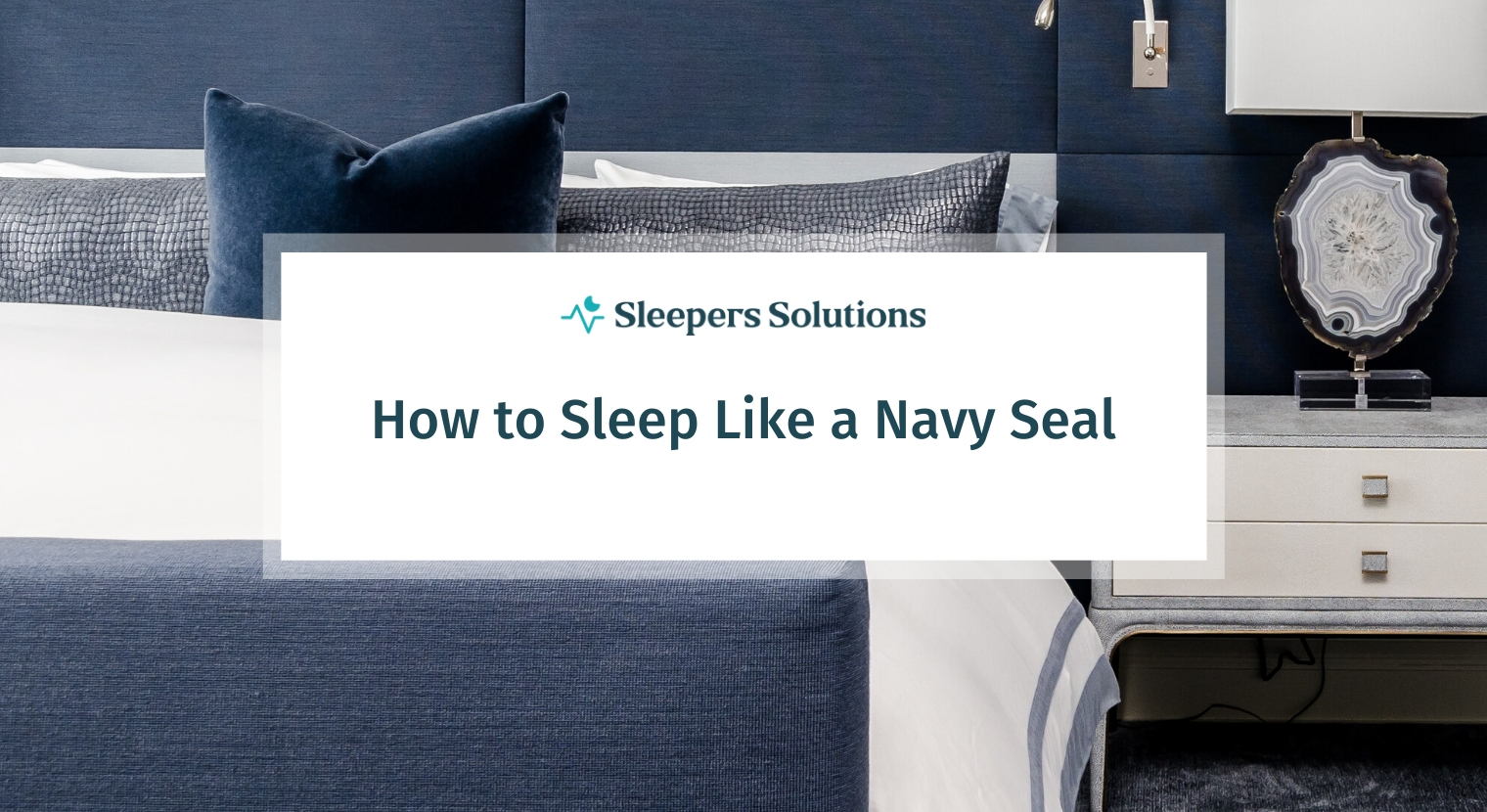 How to Sleep Like a Navy Seal
